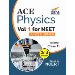 Ace Physics Vol 1 for NEET, Class 11, AIIMS/ JIPMER 2nd Edition