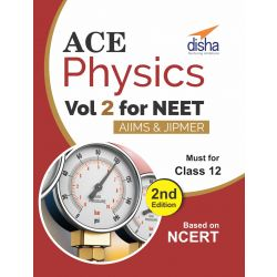 Ace Physics Vol 2 for NEET, Class 12, AIIMS/ JIPMER 2nd Edition