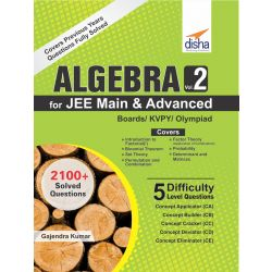 Algebra Vol 2 for JEE Main & Advanced/ Boards/ Olympiads/ KVPY