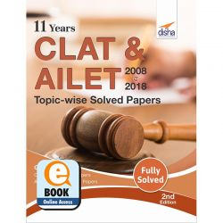 11 Years CLAT & AILET (2008-18) Topic-wise Solved Papers 2nd Edition eBook