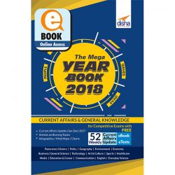 THE MEGA YEARBOOK 2018 - Current Affairs & General Knowledge for Competitive Exams with Free 52 Weekly ebook Updates & eTests - 3rd Edition ebook