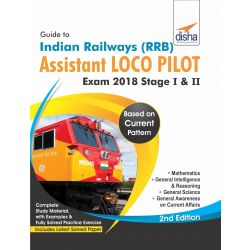 Guide to Indian Railways (RRB) Assistant Loco Pilot Exam 2018 Stage I & II - 2nd Edition