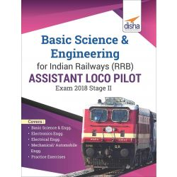 Basic Science & Engineering for Indian Railways (RRB) Assistant Loco Pilot Exam 2018 Stage II