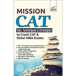 Mission CAT - Tips, Techniques & Strategies to crack CAT & Other MBA Exams
