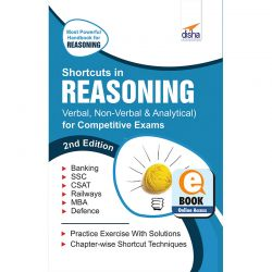 Shortcuts in Reasoning (Verbal, Non-Verbal, Analytical & Critical) for Competitive Exams 2nd Edition ebook