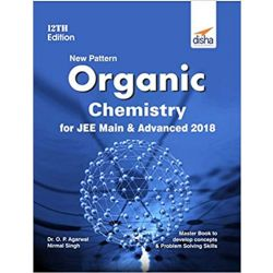 New Pattern Organic Chemistry for JEE Main & JEE Advanced 12th edition