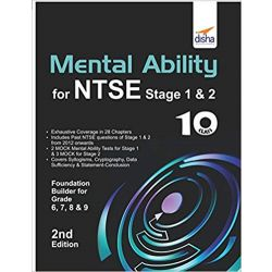 Mental Ability for NTSE & Olympiad Exams for Class 10 (Quick Start for Class 6, 7, 8, & 9) 2nd Edition