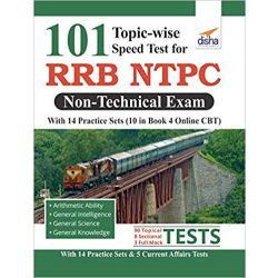 101 Topic-wise Speed Tests for RRB NTPC Non Technical Exam with 14 Practice Sets (10 in book & 4 Online CBT) 2nd Edition