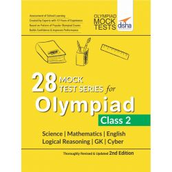 28 Mock Test Series for Olympiads Class 2 Science, Mathematics, English, Logical Reasoning, GK & Cyber 2nd Edition