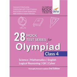 28 Mock Test Series for Olympiads Class 4 Science, Mathematics, English, Logical Reasoning, GK & Cyber 2nd Edition