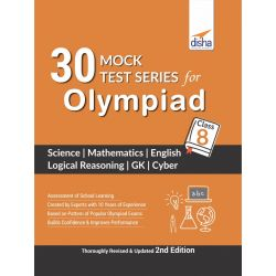 30 Mock Test Series for Olympiads Class 8 Science, Mathematics, English, Logical Reasoning, GK & Cyber 2nd Edition
