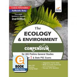 The Ecology & Environment Compendium for IAS Prelims General Studies Paper 1 & State PSC Exams 2nd Edition eBook