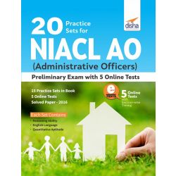 20 Practice Sets for NIACL AO (Administrative Officers) Preliminary Exam With 5 Online Tests