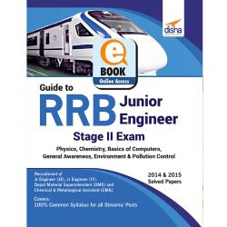 Guide to RRB Junior Engineer Stage II Exam - Physics, Chemistry, General Awareness, Basics of Computers, Environment & Pollution Control eBook