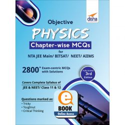 Objective Physics Chapter-wise MCQs for NTA JEE Main/ BITSAT/ NEET/ AIIMS 3rd Edition eBook