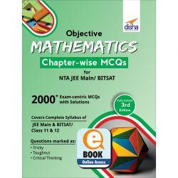 Objective Mathematics Chapter-wise MCQs for NTA JEE Main/ BITSAT 3rd Edition eBook