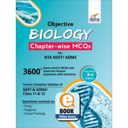 Objective Biology Chapter-wise MCQs for NTA NEET/ AIIMS 3rd Edition eBook
