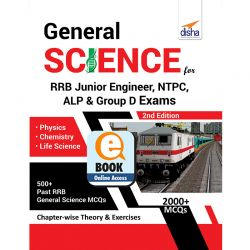 General Science for RRB Junior Engineer, NTPC, ALP & Group D Exams - 2nd Edition eBook