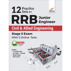 12 Practice Sets for RRB Junior Engineer Civil & Allied Engineering Stage II Exam with 3 Online Tests