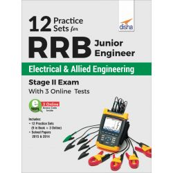 12 Practice Sets for RRB Junior Engineer Electrical & Allied Engineering Stage II Exam with 3 Online Tests