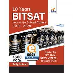 BITSAT 10 Year-wise Solved Papers (2018-2009) eBook