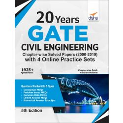 20 years GATE Civil Engineering Chapter-wise Solved Papers (2000 - 19) with 4 Online Practice Sets 5th Edition