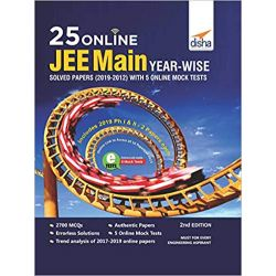 25 Online JEE Main Year-wise Solved Papers (2019 - 2012) with 5 Online Mock Tests 2nd Edition