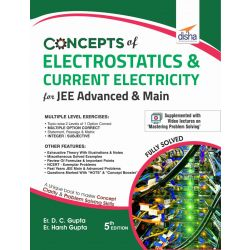 Concepts of Electrostatics & Current Electricity for JEE Advanced & Main 5th Edition