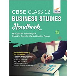 CBSE Class 12 Business Studies Handbook - MINDMAPS, Solved Papers, Objective Question Bank & Practice Papers