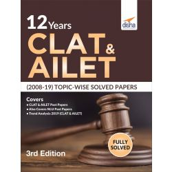 12 Years CLAT & AILET (2008-19) Topic-wise Solved Papers 3rd Edition