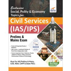 Exclusive Social, Polity & Economy Topics for Civil Services (IAS/IPS) Prelims & Mains Exam