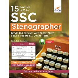 15 Practice Sets for SSC Stenographer Grade C & D Exam with 2017 - 2018 Solved Papers & 3 Online Tests
