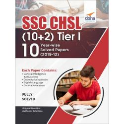 SSC - CHSL (10+2) Tier I - 10 Year-wise Solved Papers (2019-12) 2nd Edition