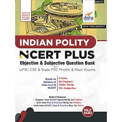 Indian Polity NCERT PLUS Objective MCQs for UPSC CSE & State PSC Prelim & Main Exams