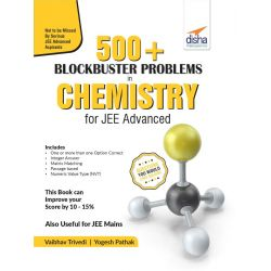 500 Blockbuster Problems in Chemistry for JEE Advanced