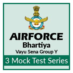 3 Mock Tests Series for  Bhartiya Vayu Sena (IAF) Airmen Group Y Exam