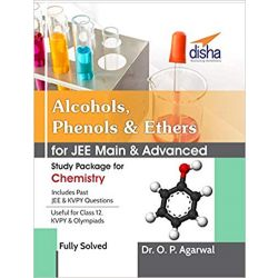 Alcohols,Phenols & Ethers for JEE Main & JEE Advanced (Study Package for Chemistry)