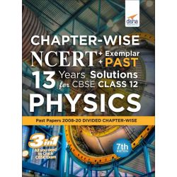Chapter-wise NCERT + Exemplar + PAST 13 Years Solutions for CBSE Class 12 Physics 7th Edition