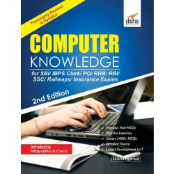 Computer Knowledge Book for SBI/ IBPS Clerk/ RRB/ RBI/ SSC/ Railways