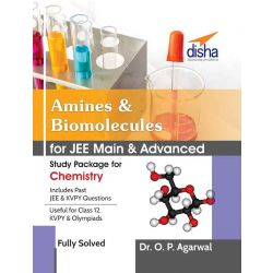 Amines & Biomolecules for JEE Main & JEE Advanced (Study Package for Chemistry)