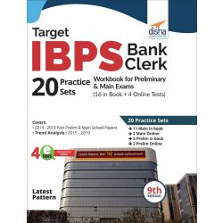 Target IBPS Bank Clerk 20 Practice Sets Workbook for Preliminary & Main Exams (16 in Book + 4 Online Tests) 9th Edition