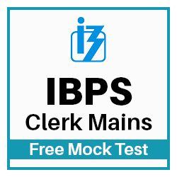 Free Online Mock Test for IBPS Clerk Main Exam 2018