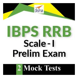 2 Mock Tests- IBPS RRB Officer Scale-I Prelims Exam 2019