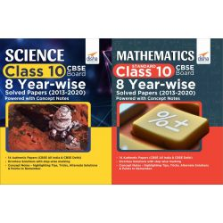 Science & Mathematics Class 10 CBSE Board 8 YEAR-WISE Solved Papers (2013 - 2020) powered with Concept Notes