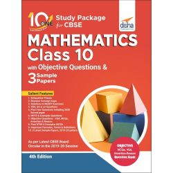 10 in One Study Package for CBSE Mathematics Class 10 with Objective Questions & 3 Sample Papers 4th Edition