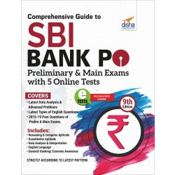 Comprehensive Guide to SBI Bank PO Preliminary & Main Exam with 5 Online Tests (9th Edition)