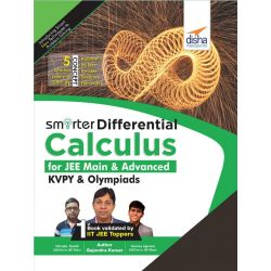 Smarter Differential Calculus for JEE Main, Advanced, KVPY & Olympiads