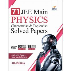 71 JEE Main Physics Online (2020 - 2012) & Offline (2018 - 2002) Chapterwise + Topicwise Solved Papers 4th Edition